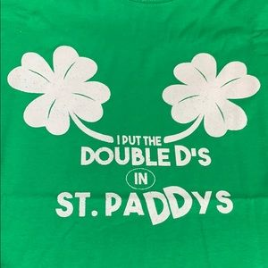 """I Put The Double D's In St. Paddy's Day"" T-Shirt"